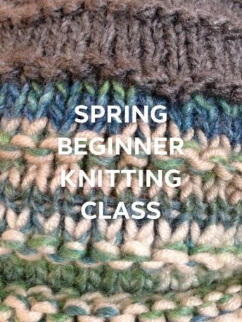 spring knitting class